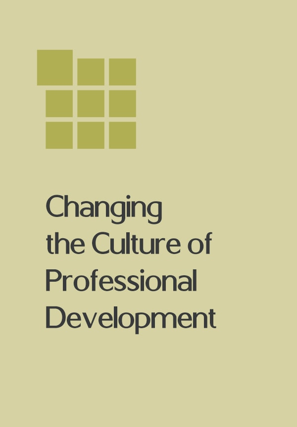 Changing the Culture of Professional Development